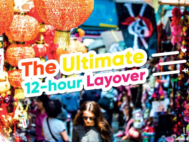 The ultimate 12-hour layover in Hong Kong
